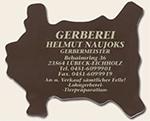 Helmut Naujoks Gerberei